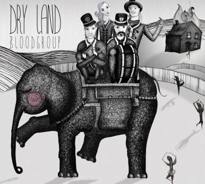 Bloodgroup - Dry Land