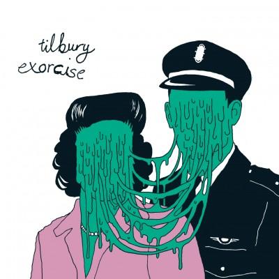 Tilbury - Exorcise
