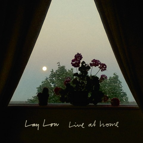 Lay Low - Live at Home