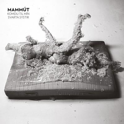 Mammút - Komdu til mín svarta systir