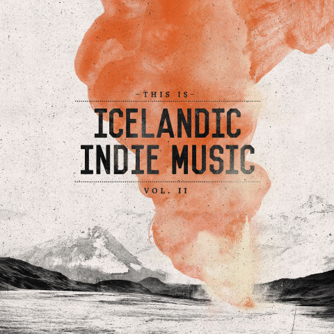 This Is Icelandic Indie Music - Vol. 2