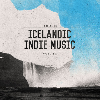 This Is Icelandic Indie Music vol. 3