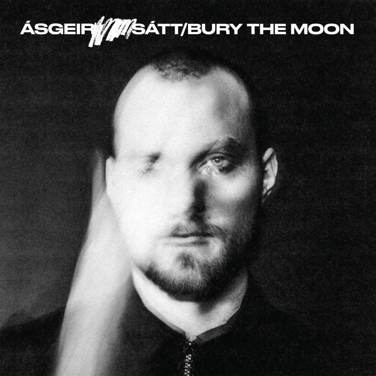 Ásgeir - Sátt / Bury The Moon
